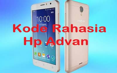 Kode Rahasia HP Advan